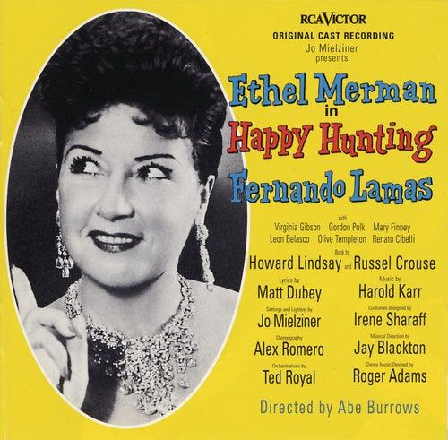 Happy Hunting (Original Broadway Cast Recording) by Original Cast Recording