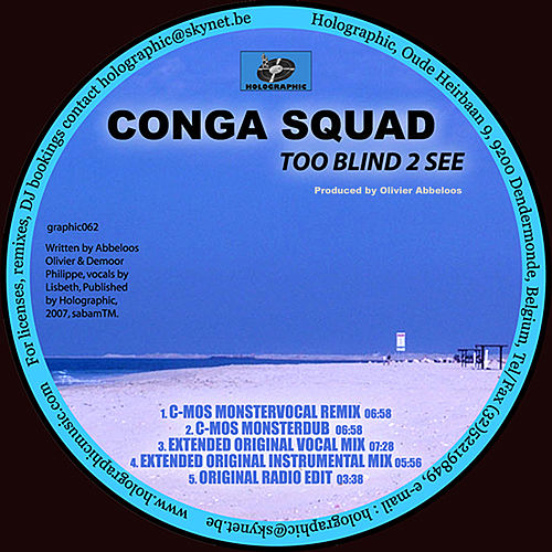 Too blind to see by Conga Squad