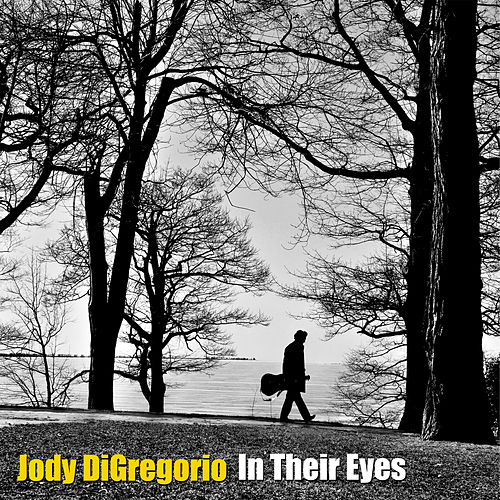 In Their Eyes - Single de Jody DiGregorio