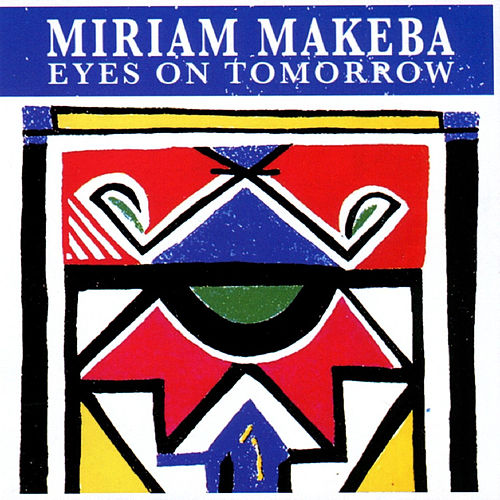 Eyes on Tomorrow de Miriam Makeba