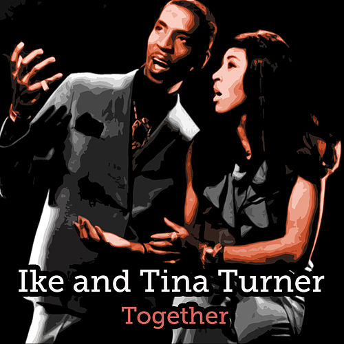Together de Ike and Tina Turner