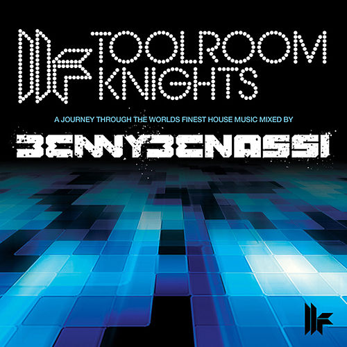 Toolroom Knights (Unmixed Version) by Benny Benassi
