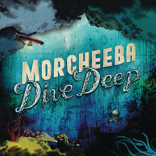 Dive Deep de Morcheeba