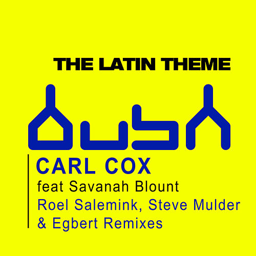 The Latin Theme von Carl Cox