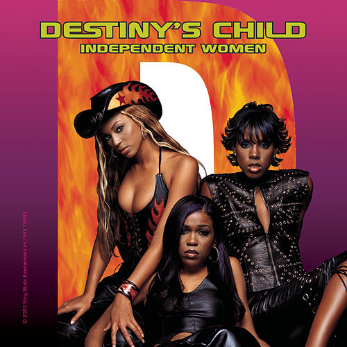 Independent Women Part I von Destiny's Child