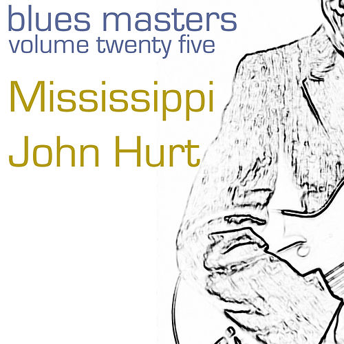 Blues Masters-Mississippi Jonh Hurt-Vol. 13 de Mississippi John Hurt