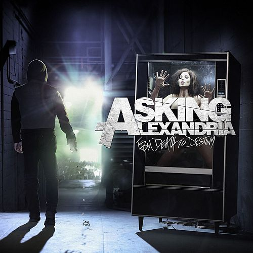 From Death To Destiny de Asking Alexandria
