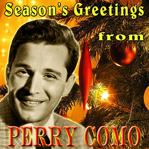Season's Greetings From Perry Como (Original Remaster) fra Perry Como