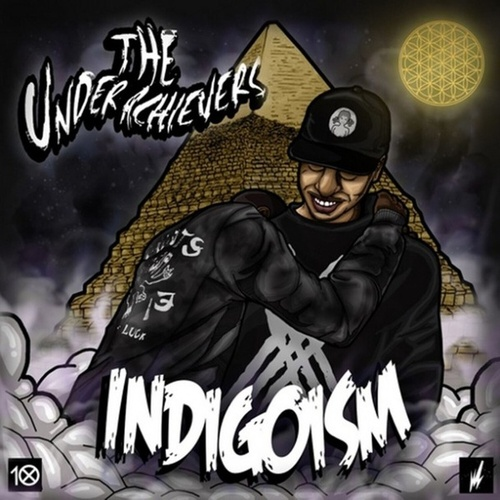Indigoism by The Underachievers