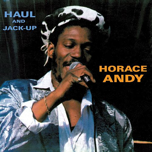 Haul and Jack Up von Horace Andy