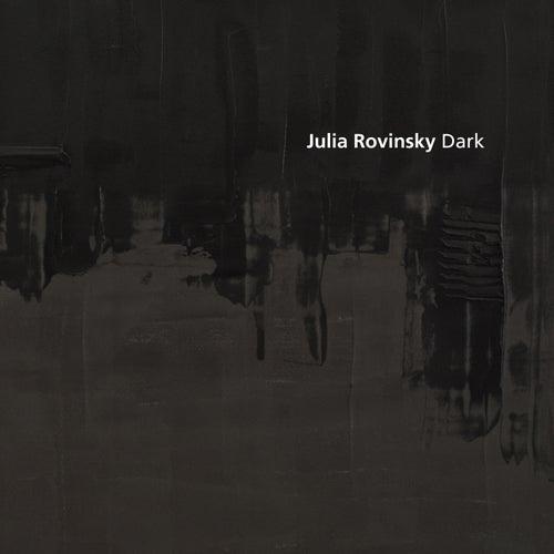 Dark by Julia Rovinsky