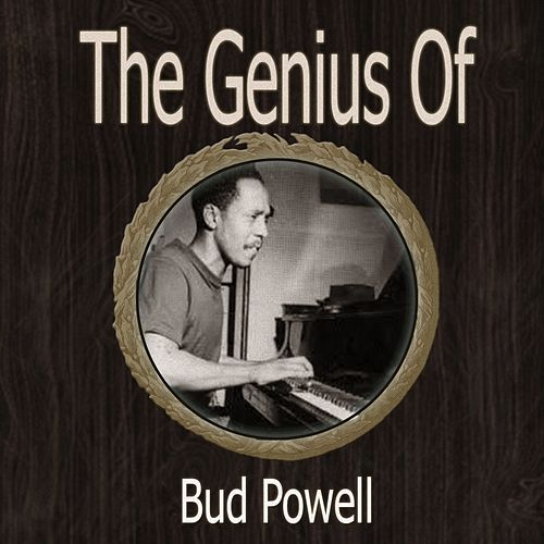 The Genius of Bud Powell de Bud Powell
