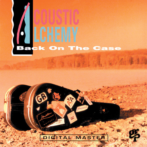 Back On The Case de Acoustic Alchemy