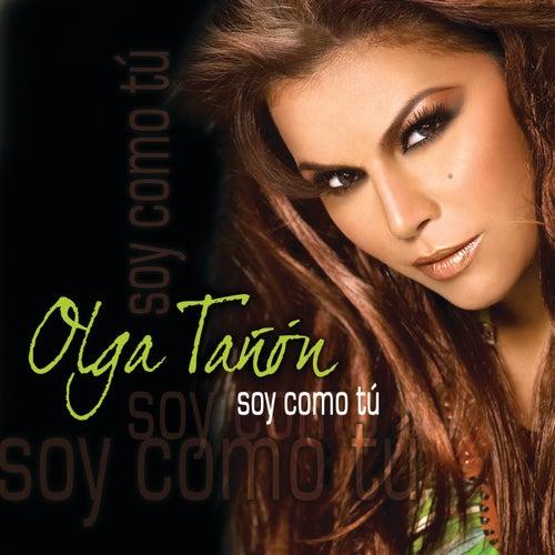 Soy Como Tu de Olga Tañón