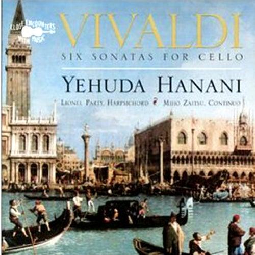 Vivaldi: Six Sonatas For Cello de Yehuda Hanani