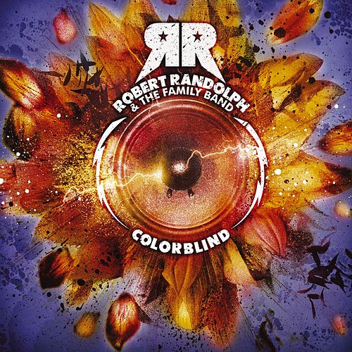 Colorblind by Robert Randolph & The Family Band