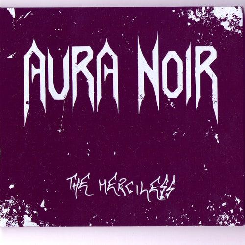 The Merciless by Aura Noir