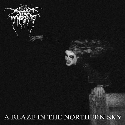 A Blaze In The Northern Sky by Darkthrone