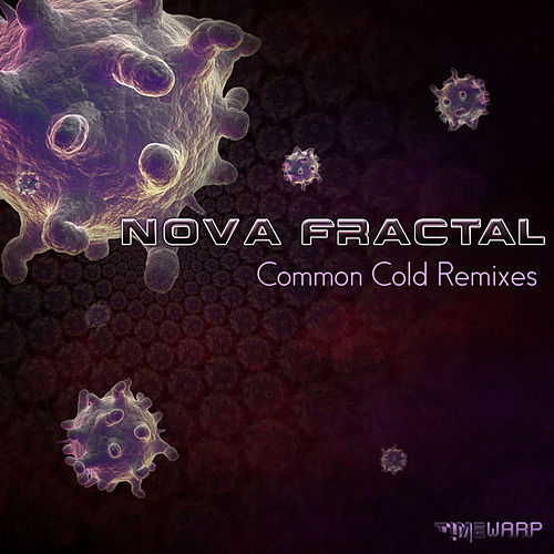 Common Cold Remixes EP by Nova Fractal