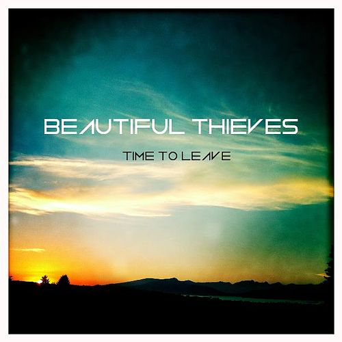 Time to Leave EP de Beautiful Thieves