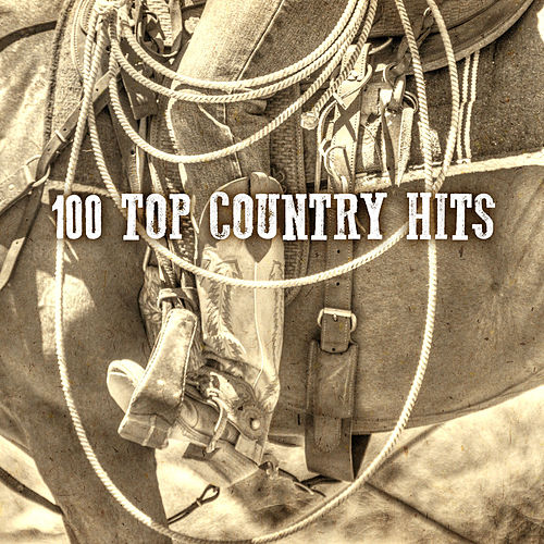 100 Top Country Hits by Various Artists
