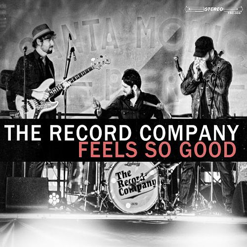 Feels so Good by The Record Company