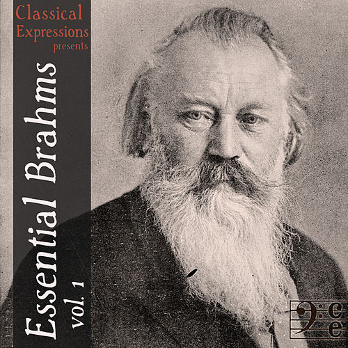 Essential Brahms, Voulme 1: 50 Tracks of the Complete Symphonies, Concertos, & Overtures, and Other Orchestral Works by Various Artists