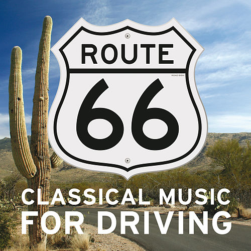 Classical Music For Driving di Various Artists