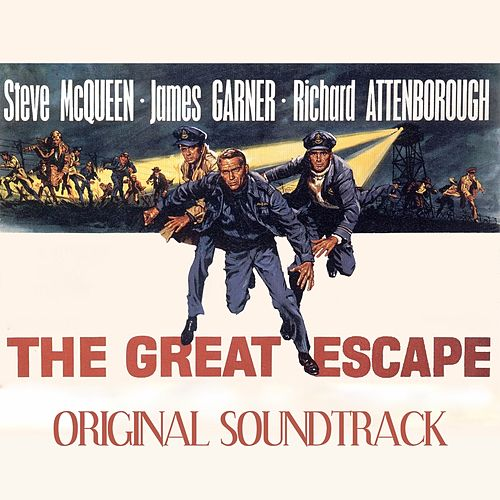 The Great Escape Soundtrack Suite (Original Soundtrack Theme from 'The Great Escape') by Elmer Bernstein