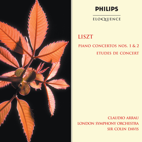 Liszt: Piano Concertos Nos. 1 & 2; Etudes De Concert by Claudio Arrau