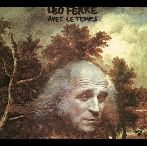 Avec Le Temps - Les Chansons D'Amour de Leo Ferre