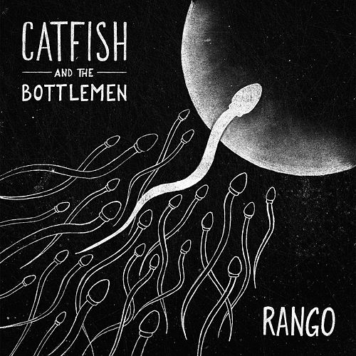 Rango by Catfish and the Bottlemen