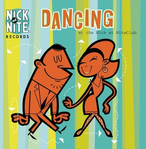 Dancing At The Nick At NiteClub de Nick At Nite