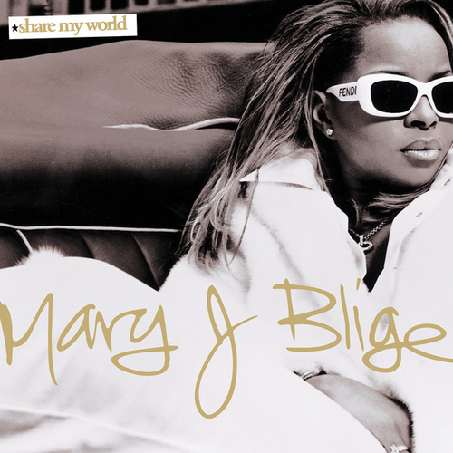 Share My World de Mary J. Blige