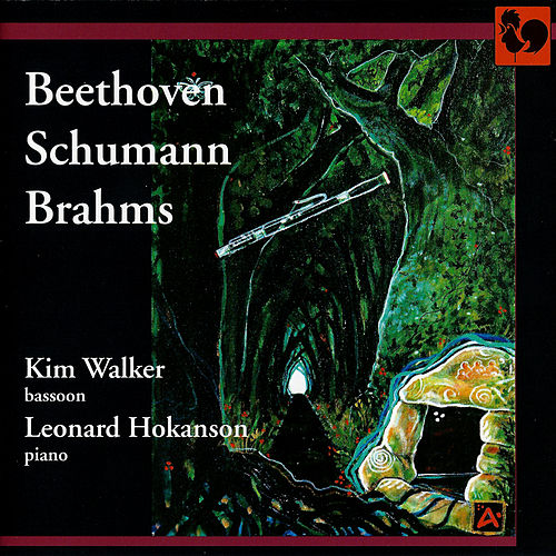 Beethoven, Schumann & Brahms: Pieces for Bassoon and Piano de Leonard Hokanson