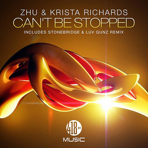 Can't Be Stopped (Remixes) de ZHU