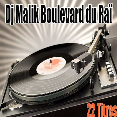 Boulevard du Raï, 22 titres de Various Artists