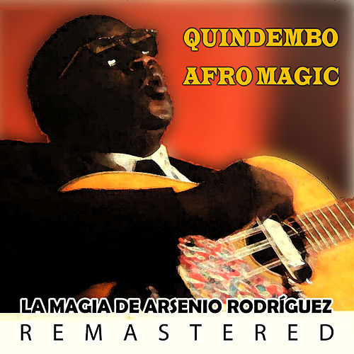 Quindembó Afro Magic by Arsenio Rodriguez