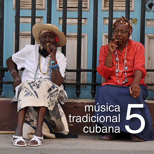 Música Tradicional Cubana Vol. 5 by Various Artists
