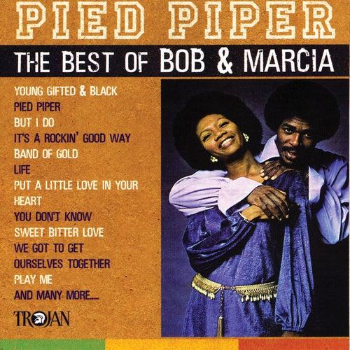 Pied Piper - The Best of Bob & Marcia de Bob and Marcia