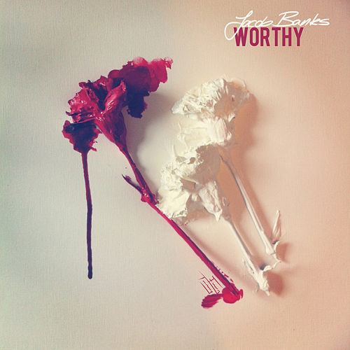 Worthy by Jacob Banks