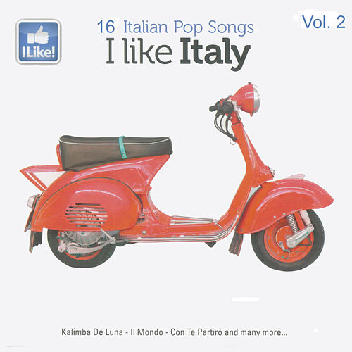 I Like Italy, Vol. 2 von Various Artists