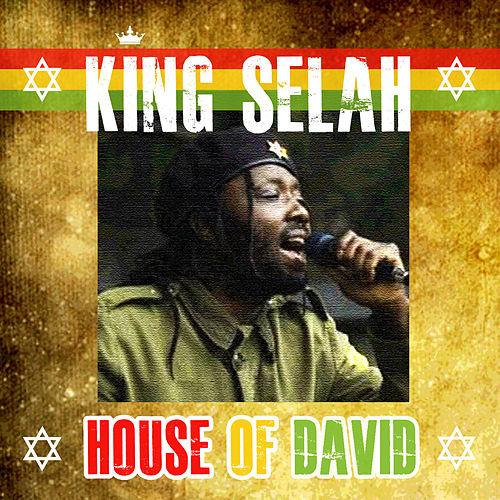 House Of David by King Selah