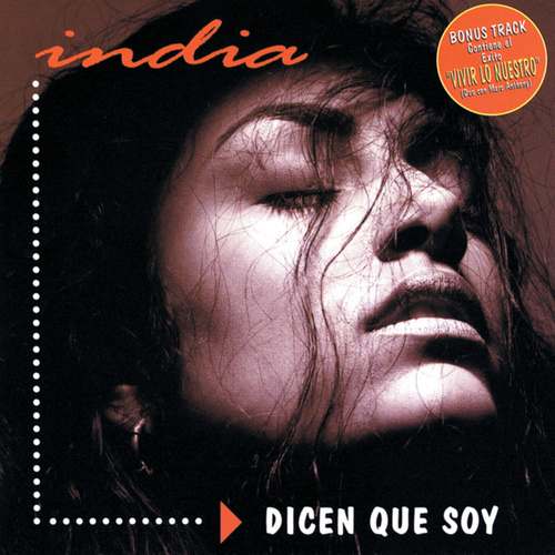 Dicen Que Soy by India