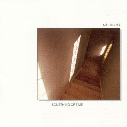 Something Of Time de Nightnoise
