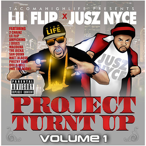 Project Turnt Up, Vol 1 (feat. Lil' Flip) von DJ Jusz Nyce