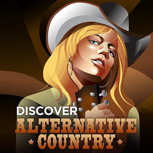 Discover Alternative Country van Various Artists
