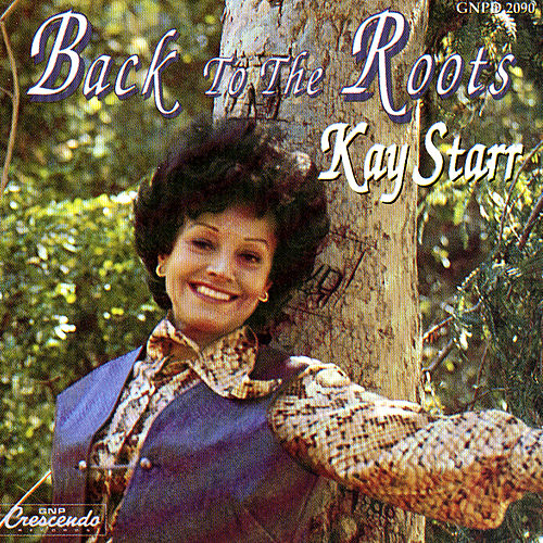 Back to the Roots de Kay Starr