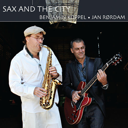 Sax and the City by Jan Rørdam