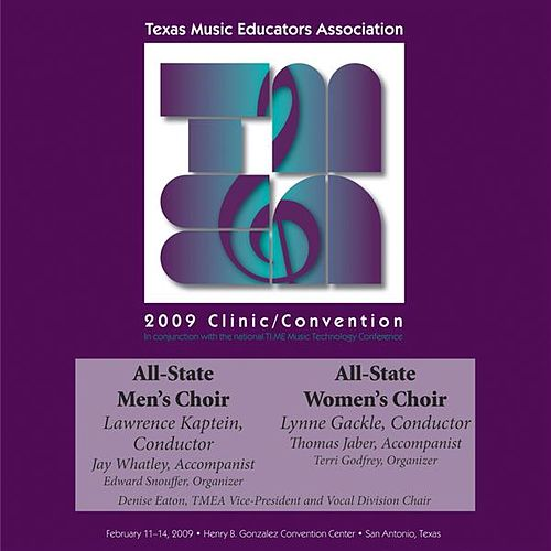 2009 Texas Music Educators Association (TMEA): All-State Men's Choir & All-State Women's Choir von Various Artists